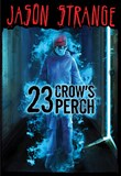 23 Crow's Perch
