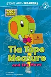Tia Tape Measure and the Move