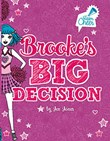 Brooke's Big Decision: #8