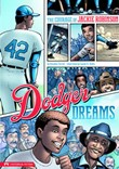 Dodger Dreams: The Courage of Jackie Robinson