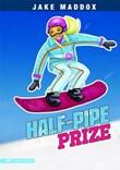 Half-Pipe Prize