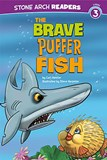 The Brave Puffer Fish