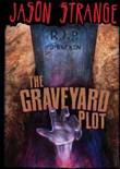 The Graveyard Plot