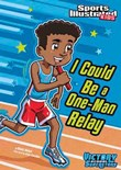 I Could Be a One-Man Relay