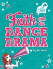 Faith and the Dance Drama: #5