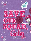 Save Our Squad, Gaby: #7
