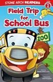 Field Trip for School Bus