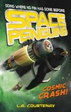 Space Penguins Cosmic Crash!
