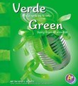 Verde/Green: Mira el verde que te rodea/Seeing Green All Around Us