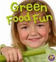 Green Food Fun