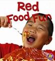 Red Food Fun