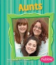 Aunts: Revised Edition