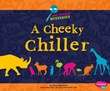 A Cheeky Chiller: A Zoo Animal Mystery
