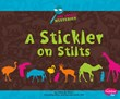 A Stickler on Stilts: A Zoo Animal Mystery