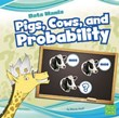 Pigs, Cows, and Probability