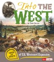Into the West: Causes and Effects of U.S. Westward Expansion