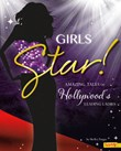 Girls Star!: Amazing Tales of Hollywood's Leading Ladies