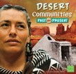 Desert Communities Past and Present