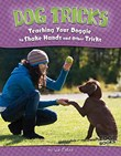 Dog Tricks: Teaching Your Doggie to Shake Hands and Other Tricks