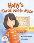 Holly's Three White Mice