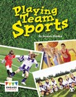 Playing Team Sports