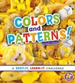 Colors and Patterns!: A Spot-It, Learn-It Challenge