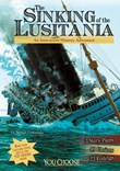 The Sinking of the Lusitania: An Interactive History Adventure