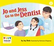 Jo and Jess Go to the Dentist