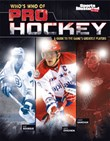 Who's Who of Pro Hockey: A Guide to the Game's Greatest Players