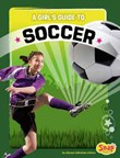 A Girl's Guide to Soccer