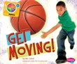 Get Moving!