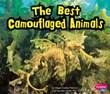 The Best Camouflaged Animals