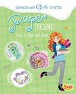 Paper Presents You Can Make and Share