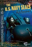 The U.S. Navy SEALs: The Missions