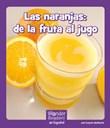 Las naranjas: de la fruta al jugo