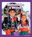 ¡ Bienvenidos a México!