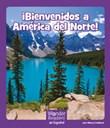¡ Bienvenidos a América del Norte!