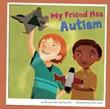 My Friend Has Autism