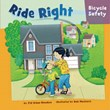 Ride Right: Bicycle Safety