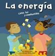 La energía: Calor, luz y combustible