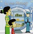In the Money: A Book About Banking