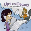 Ups and Downs: A Book About the Stock Market
