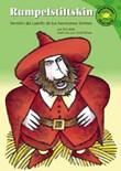 Rumpelstiltskin: Versión del cuento de los hermanos Grimm
