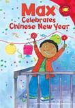 Max Celebrates Chinese New Year