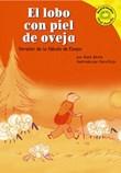 El lobo con piel de oveja: Versión de la fábula de Esopo