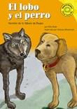 El lobo y el perro: Versión de la fábula de Esopo