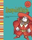 Rumpelstiltskin: A Retelling of the Grimm's Fairy Tale