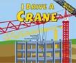 I Drive a Crane