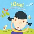¡Oye!: Un libro sobre el oído