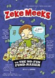 Zeke Meeks vs the No-Fun Fund-Raiser